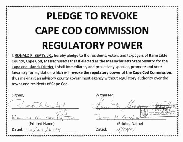 RON BEATY SIGNS PLEDGE TO REVOKE CAPE COD COMMISSION REGULATORY POWER